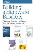 Building a Hardware Business